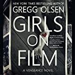Girls on Film | Gregg Olsen