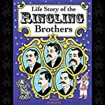 Life Story of the Ringling Brothers | Alfred Ringling