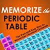 Memorize the Periodic Table
