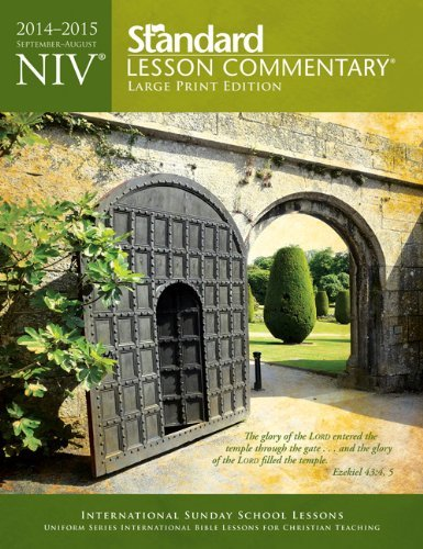 Download By Standard Publishing NIV?? Standard Lesson Commentary?? Large Print Edition 2014-15 (Large Print Edition) pdf
