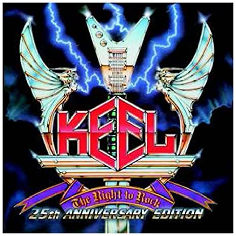 Right To Rock (2010 Edition) by Keel (2011-03-04)