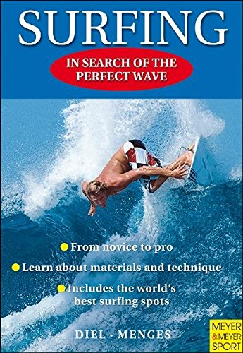 Surfing: In Search of the Perfect Wave