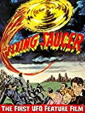 The Flying Saucer - The First UFO Feature Film