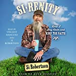 Si-renity: How I Stay Calm and Keep the Faith | Si Robertson