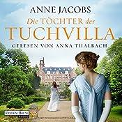 Die Töchter der Tuchvilla (Die Tuchvilla-Saga 2) | Anne Jacobs