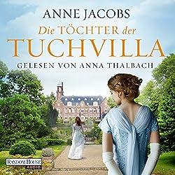 Die Töchter der Tuchvilla (Die Tuchvilla-Saga 2)