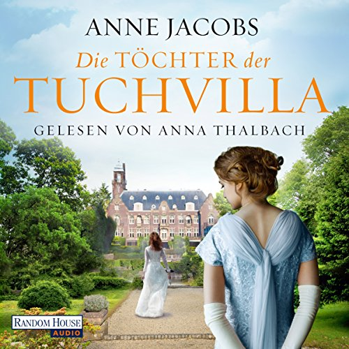 Die Töchter der Tuchvilla: Die Tuchvilla-Saga 2