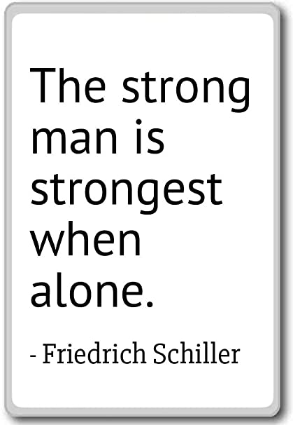 Amazon.com: The strong man is strongest when alone ...