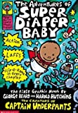 The Adventures of Super Diaper Baby, Dav Pilkey and George Beard, 061345569X