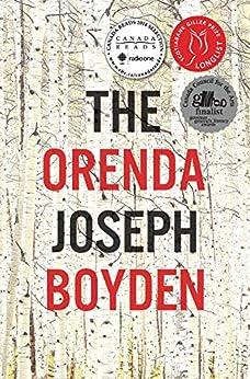 The Orenda (Upfronts) by [Boyden, Joseph]