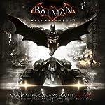 Batman: Arkham Knight - Original Vide...