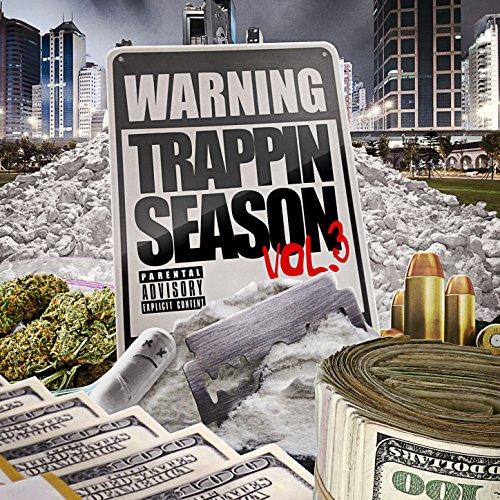 Warning: Trappin Season, Vol. ...