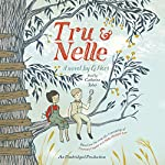 Tru and Nelle | G. Neri
