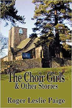 The Choir Girls and Other Stories