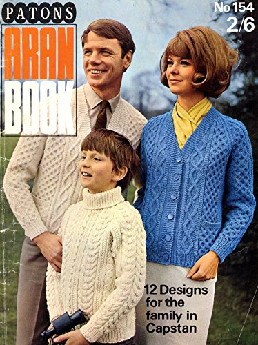 Knitting Pattern Aran Book - 12 designs for the family in Capstan. Patons 154