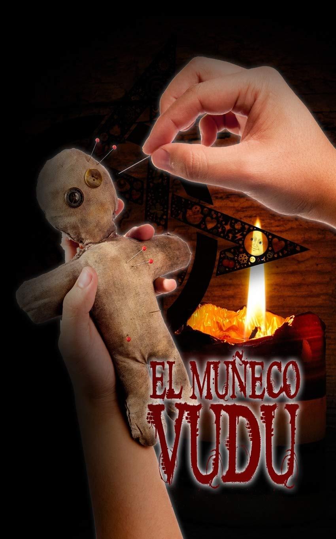 El Muñeco Vudú : Dominguez, Raul: Amazon.es: Libros