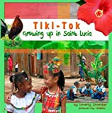 Tiki Tok: Growing up in Saint Lucia