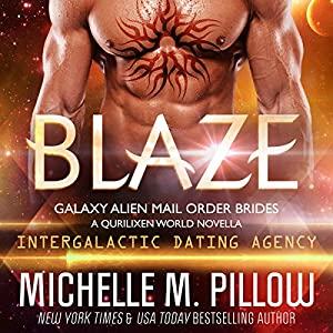 Blaze: A Qurilixen World Novella: Intergalactic Dating Agency Audiobook