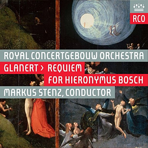 Price comparison product image Glanert: Requiem for Hieronymus Bosch