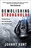 Demolishing Strongholds: Finding Victory Over the Struggles That Hold You Back