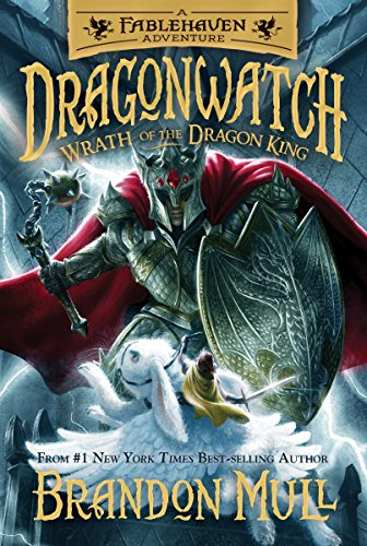 Dragonwatch Wrath Of The Dragon King By Brandon Mull Books And