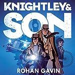 Knightley and Son   Rohan Gavin
