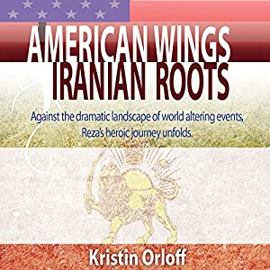 American Wings Iranian Roots Audiobook