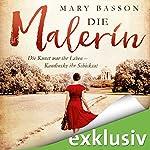 Die Malerin: Die Kunst war ihr Leben - Kandinsky ihr Schicksal   Mary Basson