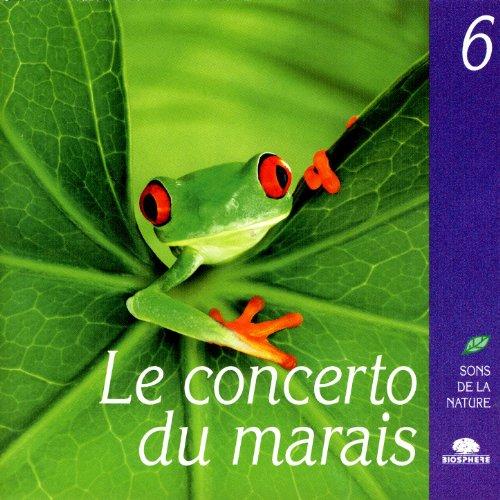 - The Symphony Of The Marshes (Le Concerto Du Marais)