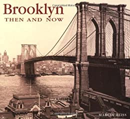 Brooklyn Then and Now (Then and Now)