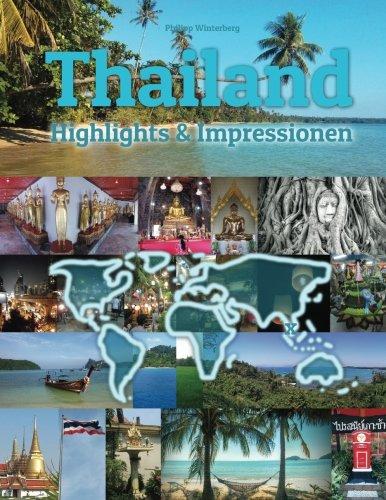 Thailand Highlights And Impressionen  Original Wimmelfotoheft Mit Wimmelfoto Suchspiel