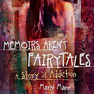 Memoirs Aren't Fairytales Audiobook