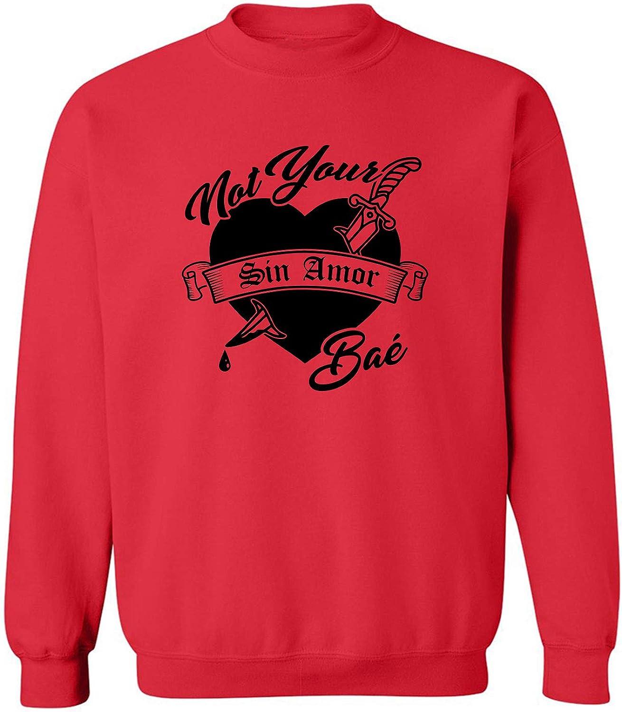 Not Your Bae Crewneck Sweatshirt