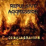 Repulsive Aggression: Conflagration (Audio CD)