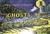 I Can Read about Ghosts, Erica Frost, 0893750654