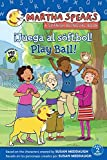 Martha habla: ¡Juega al sóftbol! Martha Speaks: Play Ball! (Bilingual Reader) (Spanish and English Edition)