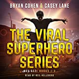The world's first superhero sensation may not live long enough to become a celebrity....  Three books. Hours of superhero action from two USA Today best-selling authors!  Ted Finley is your average suburban nerd, but when a group of thugs threaten to...