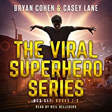 The Viral Superhero Series Box Set: Books 1-3: Viral Superhero Omnibus Audiobook by Casey Lane, Bryan Cohen Narrated by Neil Hellegers