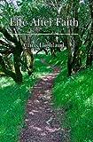 Life after Faith, Chris Highland, 1441468129