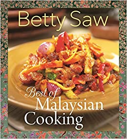 Book Best of Malaysian Cooking by Betty Saw (2015-01-07)