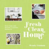 img - for Fresh Clean Home: Make Your Own Natural Cleaning Products book / textbook / text book