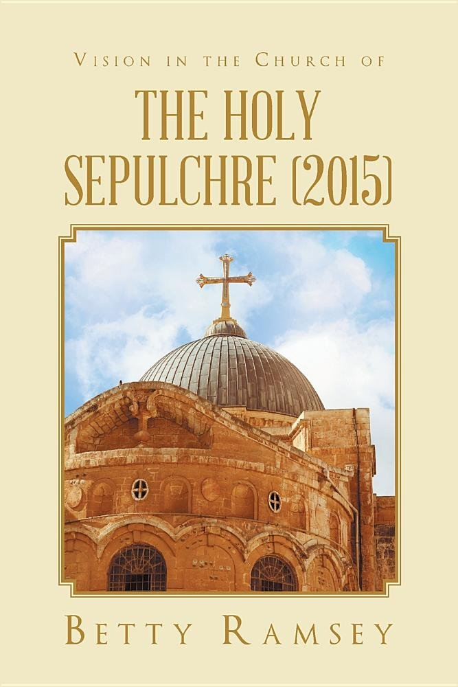 Vision in the Church of the Holy Sepulchre (2015) pdf epub