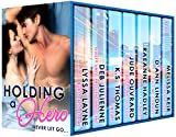 Holding a Hero (Heroes Series Book 1)