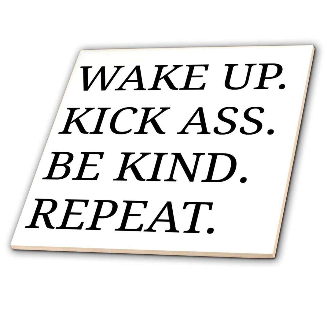 3dRose Wake up Kick Ass be Kind Repeat Black Letters on White Background-Ceramic Tile 6-inch Multicolor ct/_201904/_2