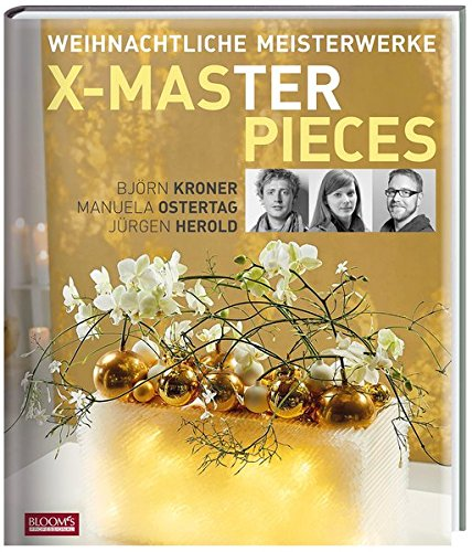 Weihnachtliche Meisterwerke X-MAS Masterpieces