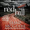 Red Hill: A Novel Audiobook by Jamie McGuire Narrated by Emma Galvin, January LaVoy, Zachary Webber