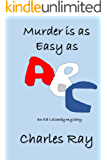 Murder is as Easy as ABC: an Ed Lazenby mystery (Ed Lazenby mysteries Book 5)