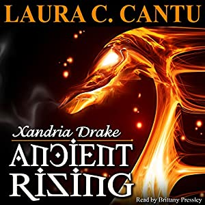 Xandria Drake: Ancient Rising Audiobook