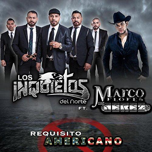 Amazon.com: Requisito Americano (feat. Marco Flores Y La