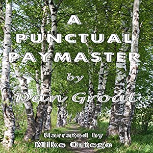 A Punctual Paymaster Audiobook